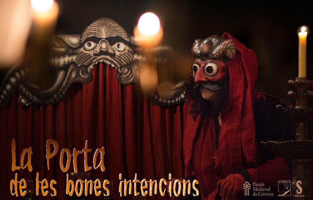 """La Pasión Medieval de Cervera presenta la sátira infernal """"La Puerta de las buenas intenciones"""""""