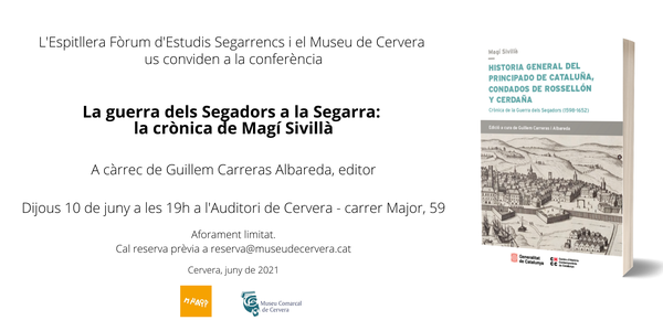 """Conference """"The War of the Reapers in the Segarra: the chronicle of Magí Sivillà"""""""
