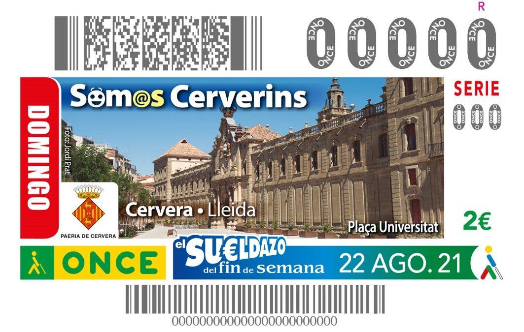 L'ONCE dedica a Cervera el cupó del sorteig del 22 d'agost